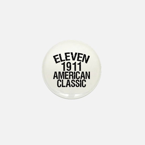 1911, 100th Birthday Mini Button