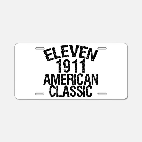 1911, 100th Birthday Aluminum License Plate