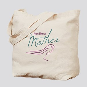 Run Like a Mother Tote Bag
