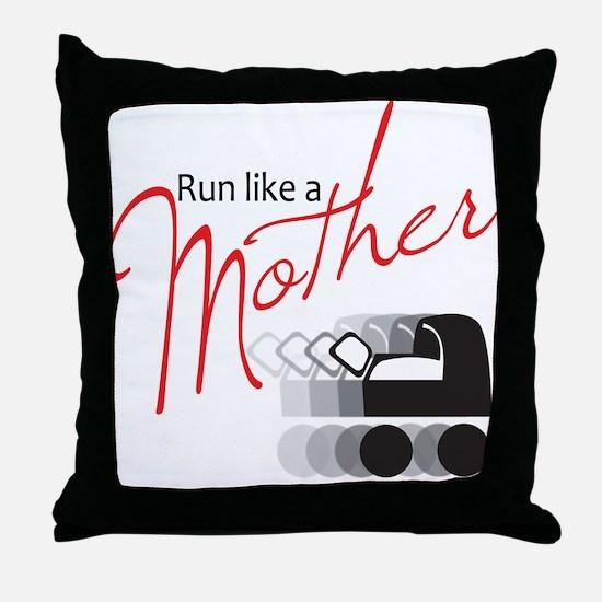 Run Like a Mother Throw Pillow