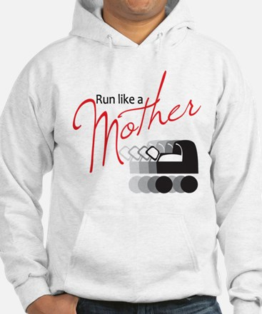 Run Like a Mother Jumper Hoody