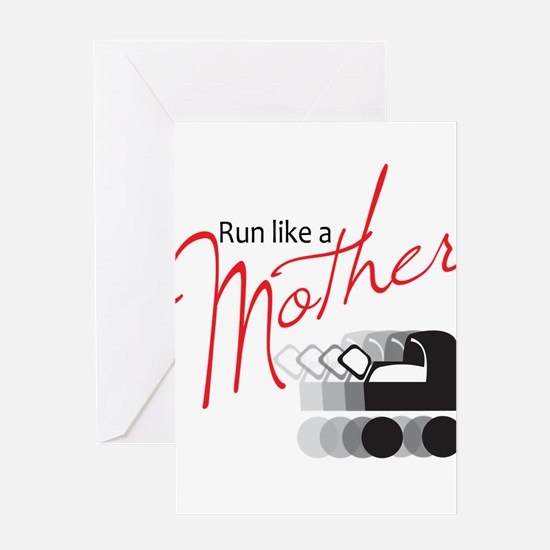 Run Like a Mother Greeting Card