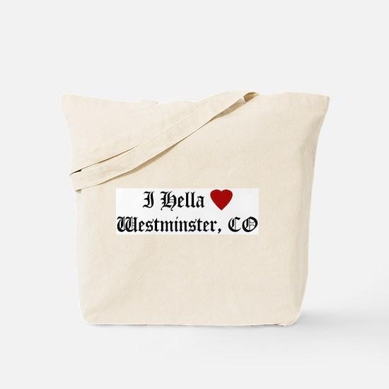 Hella Love Westminster Tote Bag