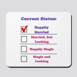 Happily Married Mousepad