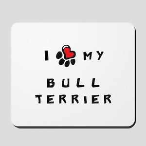 I *heart* My Bull Terrier Mousepad