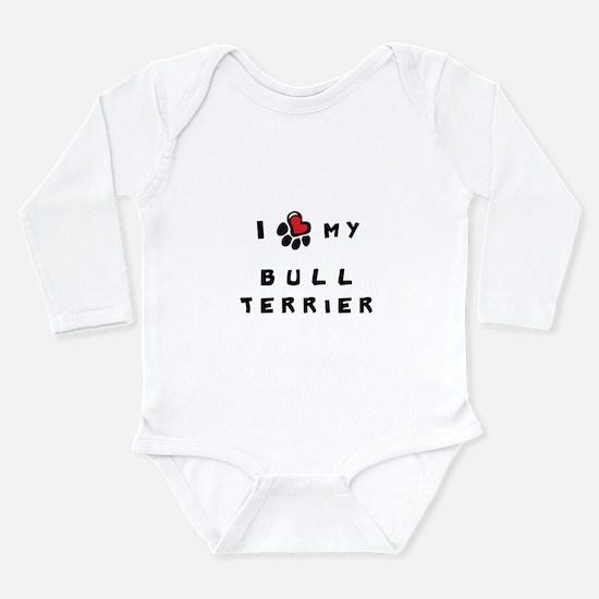 I *heart* My Bull Terrier Long Sleeve Infant Bodys