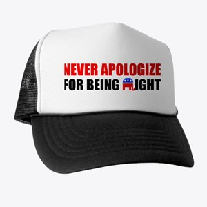 """""""Never Apologize"""" Trucker Hat"""