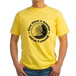 Give Them A Quarter Yellow T-Shirt