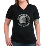 Give Them A Quarter Women's V-Neck Dark T-Shirt