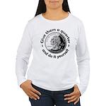 Give Them A Quarter Women's Long Sleeve T-Shirt