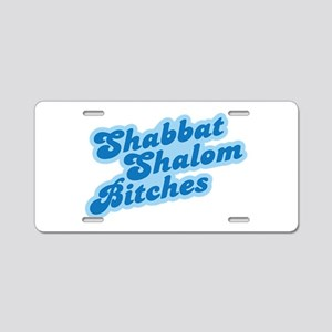 Shalom Bitches Aluminum License Plate