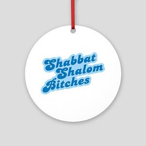 Shalom Bitches Ornament (Round)