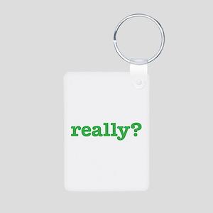 Really? Aluminum Photo Keychain