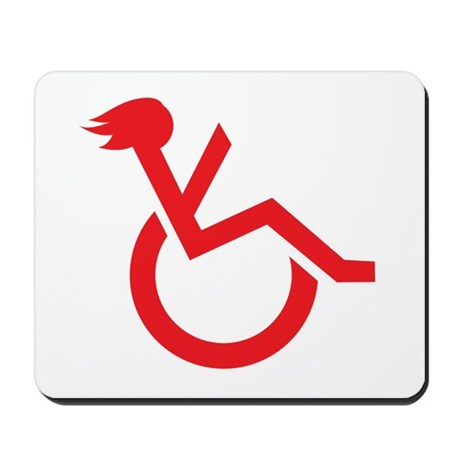 Handicapped My Ass! Mousepad