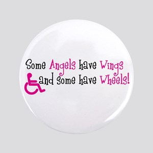 "Some Angels have Wheels 3.5"" Button"