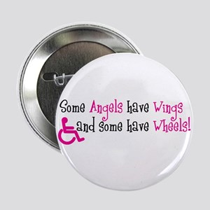 "Some Angels have Wheels 2.25"" Button"