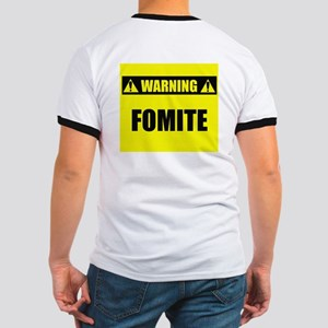WARNING: Fomite Ringer T