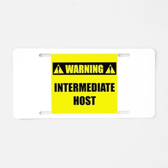 WARNING: Intermediate Host Aluminum License Plate