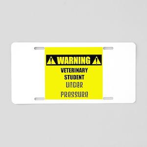 WARNING: Vet Student Under Pressure Aluminum Licen
