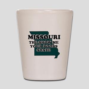 MISSOURI FUNNY STATE SHIRTS I Shot Glass
