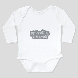 Preheating the Oven Long Sleeve Infant Bodysuit