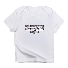 Not Sleeping Infant T-Shirt