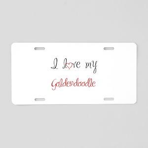 I Love My Goldendoodle Aluminum License Plate