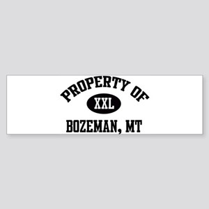 Property of Bozeman Bumper Sticker