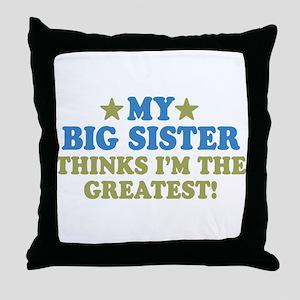 Greatest Big Sister Throw Pillow