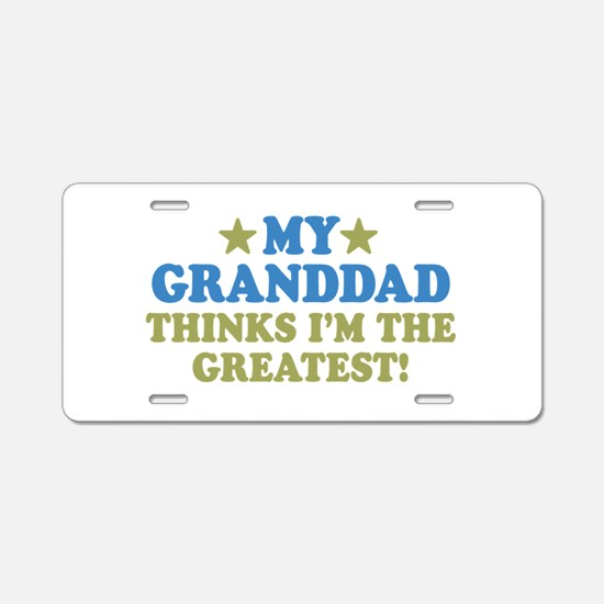 Greatest Granddad Aluminum License Plate