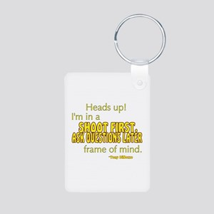 NCIS Quote: Shoot First Aluminum Photo Keychain