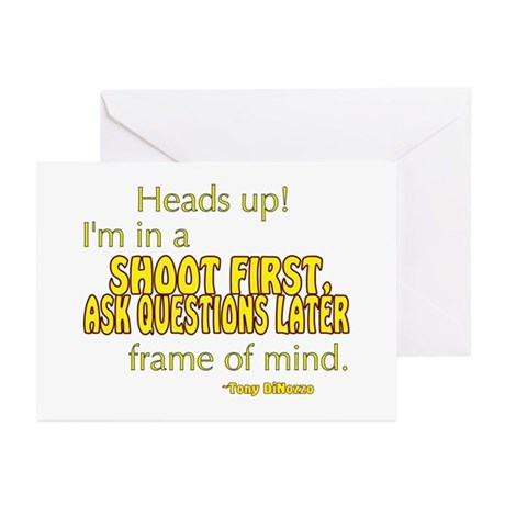 NCIS Quote: Shoot First Greeting Cards (Pk of 20)