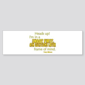 NCIS Quote: Shoot First Sticker (Bumper)