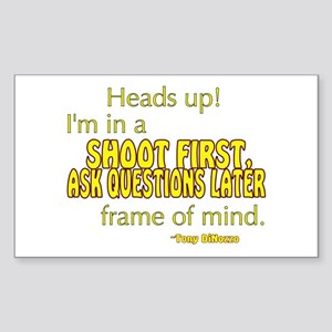 NCIS Quote: Shoot First Sticker (Rectangle)