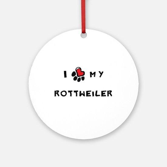 I *heart* My Rottweiler Ornament (Round)