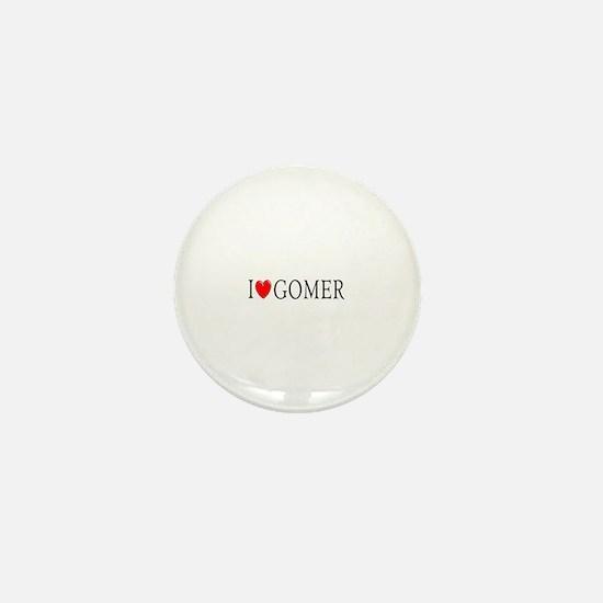 I Love Gomer Mini Button