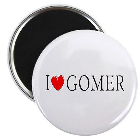 I Love Gomer Magnet