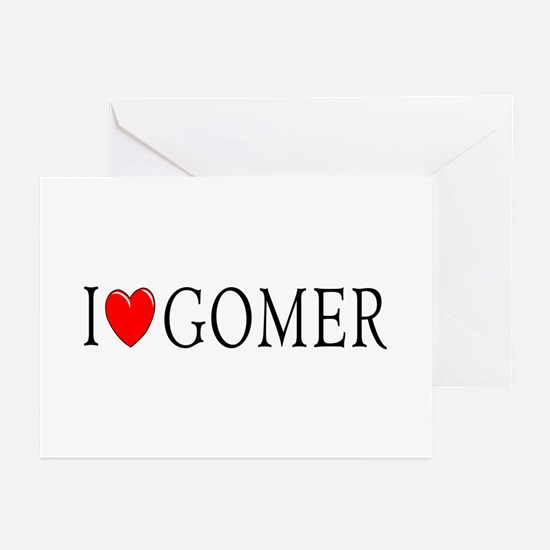I Love Gomer Greeting Cards (Pk of 10)