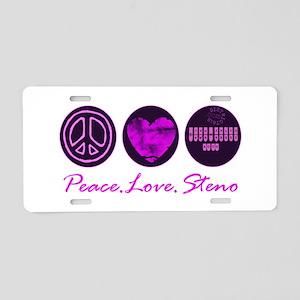 PEACE LOVE STENO Aluminum License Plate