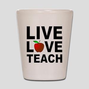 Live Love Teach Apple Shot Glass
