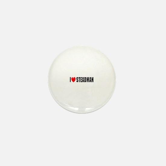 I Love Steadman Mini Button