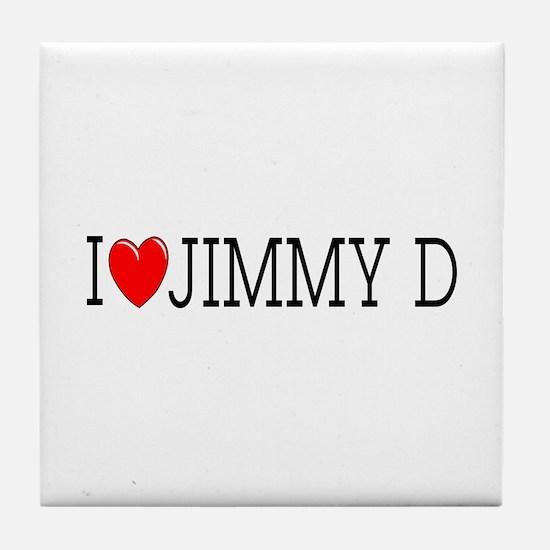 I Love Jimmy D Tile Coaster