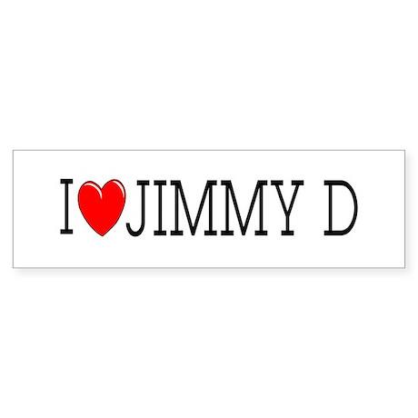 I Love Jimmy D Bumper Sticker