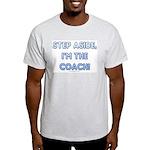 Step Aside, I'm the Coach! Ash Grey T-Shirt