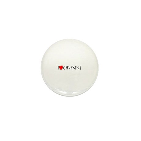 I Love Chunks Mini Button