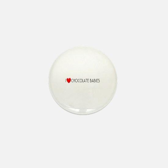 I Love Chocolate Babies Mini Button