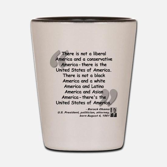 Obama America Quote Shot Glass