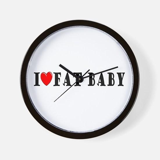I Love Fat Baby Wall Clock