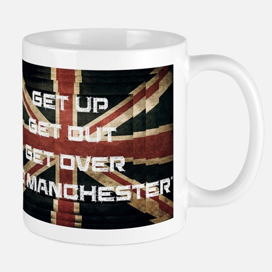 Get Up, Get Out, Get Over - Go Manchester Mugs
