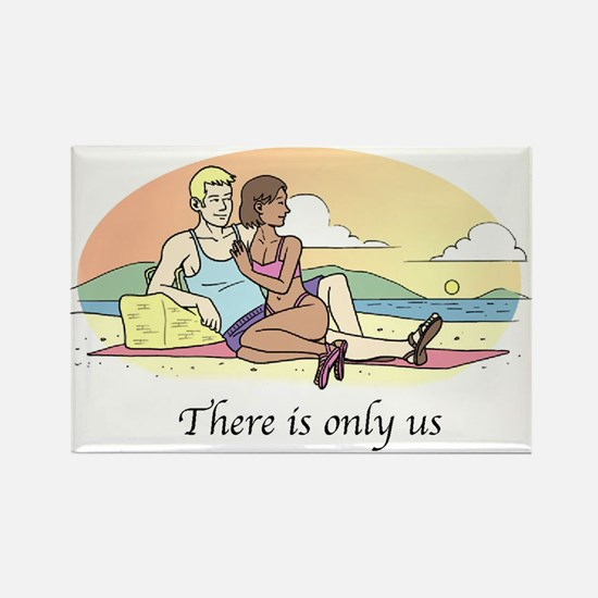 There is Only Us Magnet